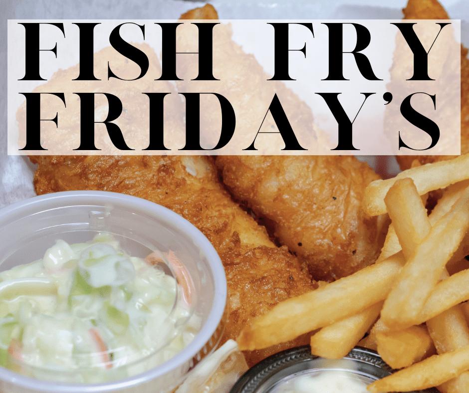 Knights of Columbus Fish Fry Friday's
